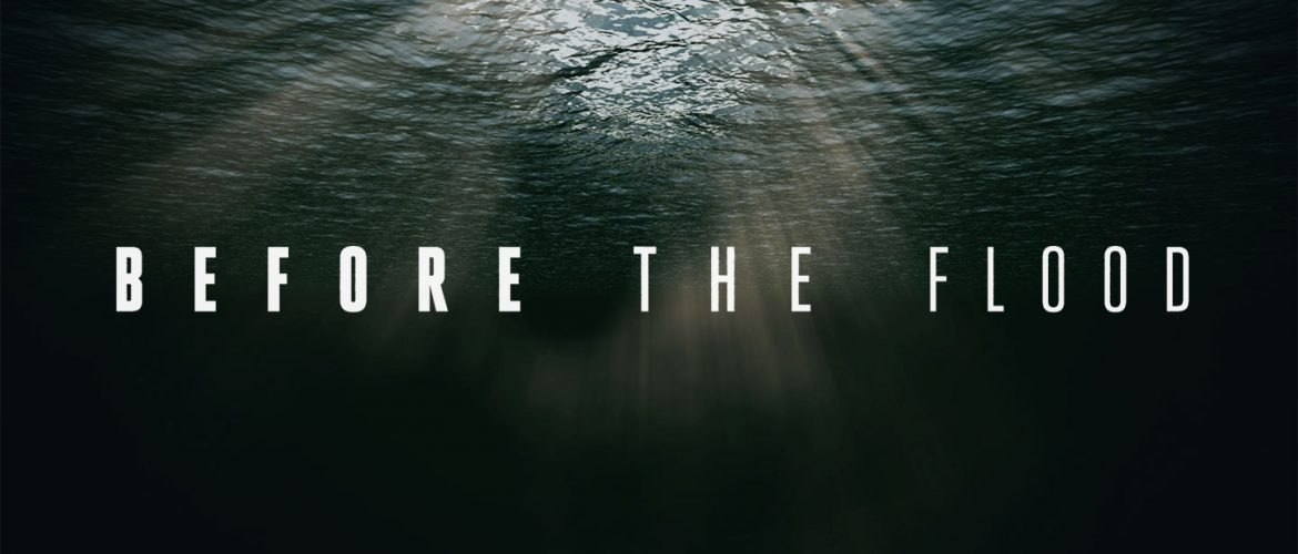 """Before the Flood"" movie title, over water"